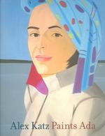 Alex Katz Paints Ada 1957-2005