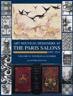 Art nouveau designers at the Paris salons, 1895-1914 - Alastair Duncan (ISBN 9781851493746)