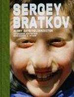 Sergey Bratkov: Glory Days - Works 1989-2008 - T Seelig (ISBN 9783858812186)