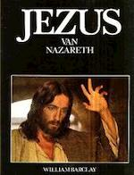 Jezus van Nazareth - William Barclay, Franco Zeffirelli, Paul Ronald (ISBN 9789010021052)