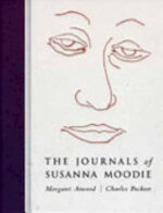 The Journals of Susanna Moodie - Margaret Atwood, Charles Pachter (ISBN 9780747537212)