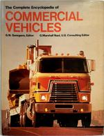 The Complete Encyclopedia of Commercial Vehicles - G. N. Georgano, G. Marshall Naul (ISBN 9780873410243)