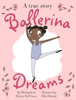 Ballerina Dreams - michaela deprince (ISBN 9780571329731)