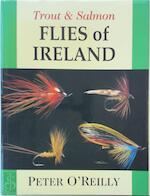 Trout and Salmon Flies of Ireland - Peter O'Reilly (ISBN 9781873674192)