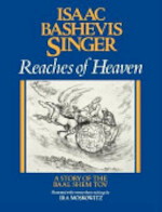 Reaches of Heaven - Isaac Bashevis Singer, Ira Moskowitz (ISBN 9780374247331)