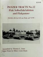 Flak Selbstfahrlafetten and Flakpanzer - Thomas L. Jentz, Hilary Louis Doyle