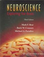 Neuroscience - Mark F. Bear, Barry W. Connors, Michael A. Paradiso (ISBN 9780781760034)