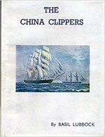 The China Clippers. With illustrations and plans