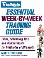 Triathlete Magazine's Essential Week-By-Week Training Guide