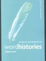 Cassell's Dictionary of Word Histories - Adrian Room (ISBN 9780304363834)