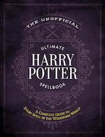 Unofficial ultimate harry potter spellbook - Media lab books (ISBN 9781948174244)