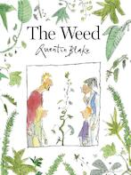The weed - quentin blake (ISBN 9781849766883)