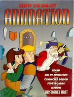 How to Draw Animation - Christopher Hart (ISBN 9780823023653)