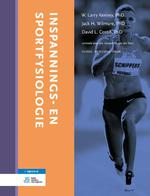 Inspannings- en sportfysiologie - W.Larry Kenny, Jack H. Wilmore, David L. Costill (ISBN 9789036813259)