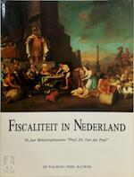 Fiscaliteit in nederland - Unknown (ISBN 9789060115572)