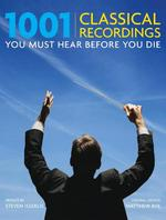 1001 Classical Recordings You Must Hear Before You Die (ISBN 9780789315830)