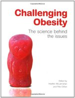 Challenging Obesity - Heather McLannahan, Pete Clifton (ISBN 9780199563371)