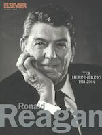 Ronald Reagan - F.Ph. Kuethe, Rik Kuethe, R. van Dijk, Ria van Dijk, Giles Scott-Smith (ISBN 9789068827316)