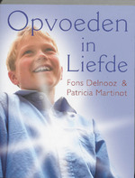 Opvoeden in liefde - Fons Delnooz, Amp, Patricia Martinot (ISBN 9789020260588)