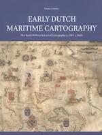 Early Dutch Maritime Cartography - Günter Schilder (ISBN 9789004338029)