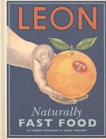 Leon: Naturally Fast Food: Book 2 - henry dimbleby (ISBN 9781840915563)