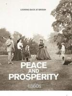 Looking back at Britain : Peace and prosperity - Brian Moynahan (ISBN 9780276443923)