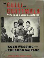 Van chili tot guatamala - Wessing (ISBN 9789060199992)