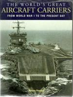 The world's great aircraft carriers - Antony Preston (ISBN 9780862887780)