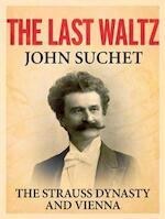 The Last Waltz - John Suchet (ISBN 9781250094117)