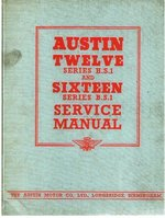 Austin Twelve Series H.S.1 and Sixteen Series B.S.1 Service Manual
