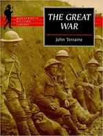 The Great War - John Terraine (ISBN 9781853266508)