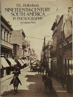 Nineteenth-Century South America in Photographs