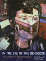 In the Eye of the Beholder - Vicki Bruce, Andrew W. Young (ISBN 9780198524403)