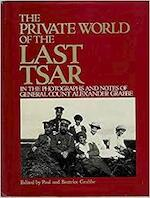 The Private World of the Last Tsar - Paul Grabbe, Beatrice Grabbe (ISBN 9780002726368)