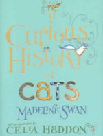 A Curious History of Cats - Madeline Swan (ISBN 9781904435488)