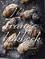 Het Franse bakboek - Jean Michel Raynaud (ISBN 9789402600810)