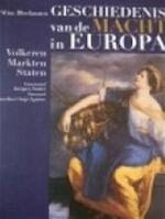 Geschiedenis van de macht in Europa - Wim P. Blockmans, Willem Pieter Blockmans (ISBN 9789061533818)