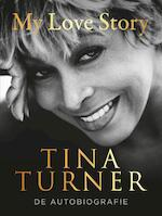 My love story - Tina Turner (ISBN 9789400510579)