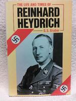 The Life and Times of Reinhard Heydrich