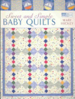 Sweet and Simple Baby Quilts