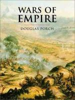 Wars of Empire - Douglas Porch, John Keegan