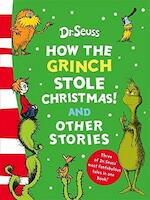 How the Grinch Stole Christmas! and Other Stories - Dr. Seuss (ISBN 9780007258611)
