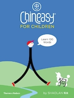 Chineasy for children - hsueh shaolan (ISBN 9780500651216)