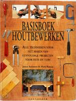 Basisboek houtbewerken - James Summers, Mark Ramuz, Marjan Faddegon-doets (ISBN 9789021326498)