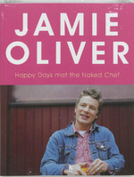 Happy Days met The Naked Chef - J. Oliver (ISBN 9789021512259)