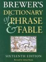 Brewer's dictionary of phrase & fable - Unknown (ISBN 9780304350964)