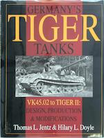 Germany's Tiger Tanks - Thomas L. Jentz, Hilary L. Doyle (ISBN 9780764302244)