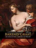 Barend Graat (1628-1709) - Margreet van der Hut (ISBN 9789088902994)