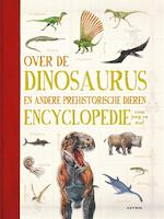 Dinosaurus encyclopedie - Douglas Palmer (ISBN 9789025759988)
