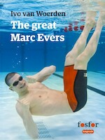 The great Marc Evers - Ivo van Woerden (ISBN 9789462251625)